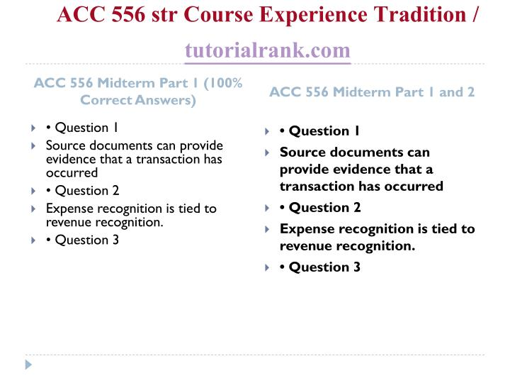 ACC 556 str Course Experience Tradition /