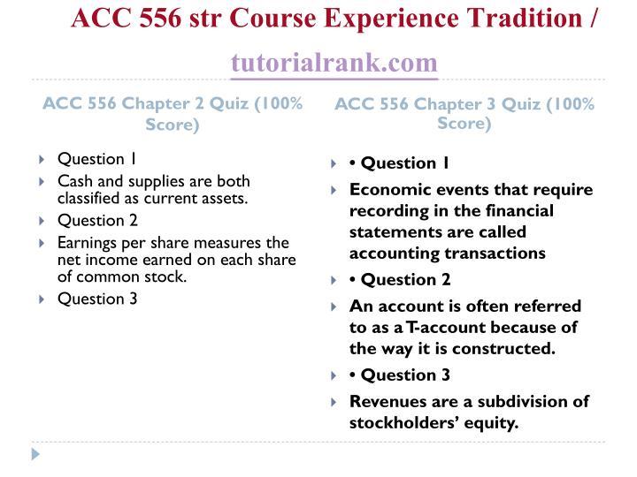 Acc 556 str course experience tradition tutorialrank com2