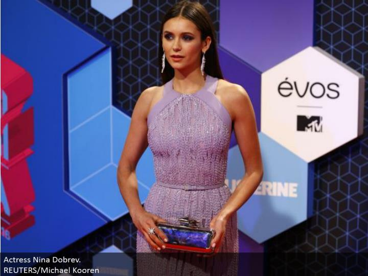Actress Nina Dobrev.  REUTERS/Michael Kooren