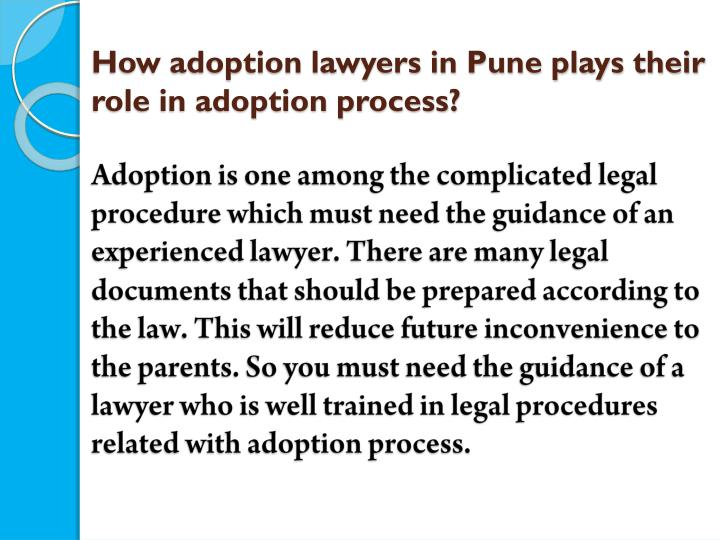 How adoption lawyers in Pune plays their role in adoption process?