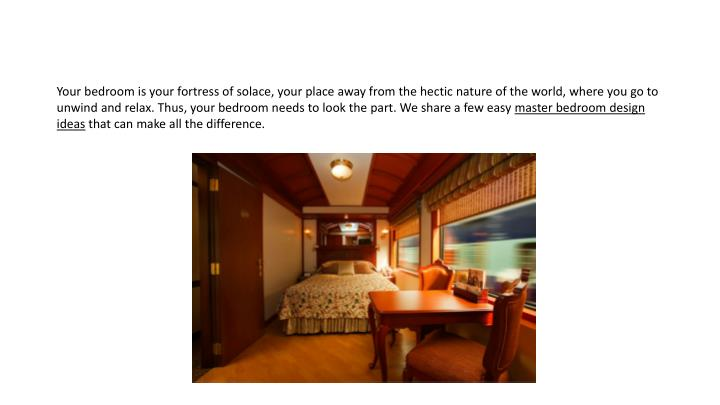 Your bedroom is your fortress of solace, your place away from the hectic nature of the world, where ...