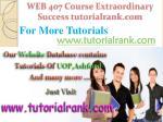 web 407 course extraordinary success tutorialrank com6