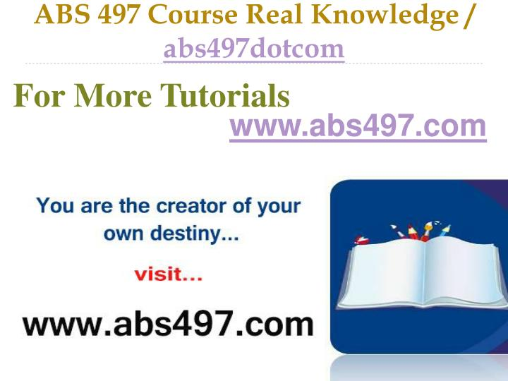 Abs 497 course real knowledge abs497dotcom