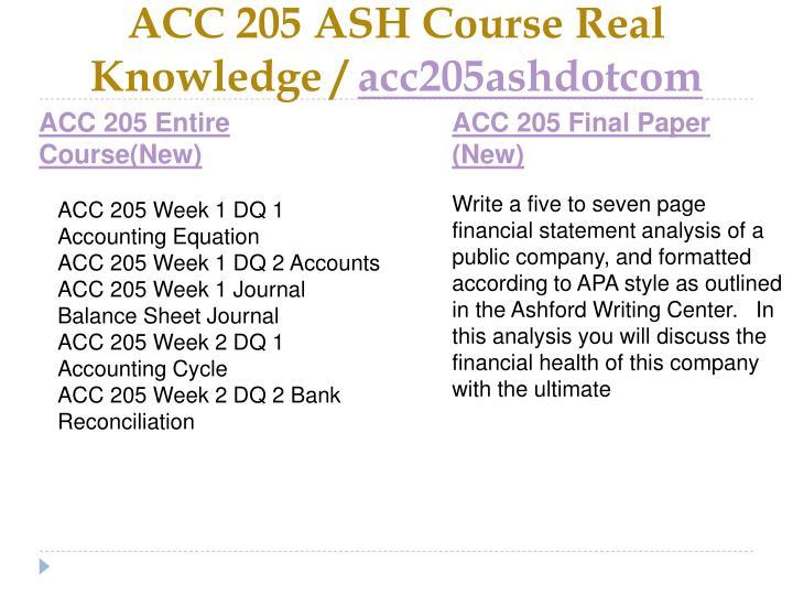Acc 205 ash course real knowledge acc205ashdotcom1