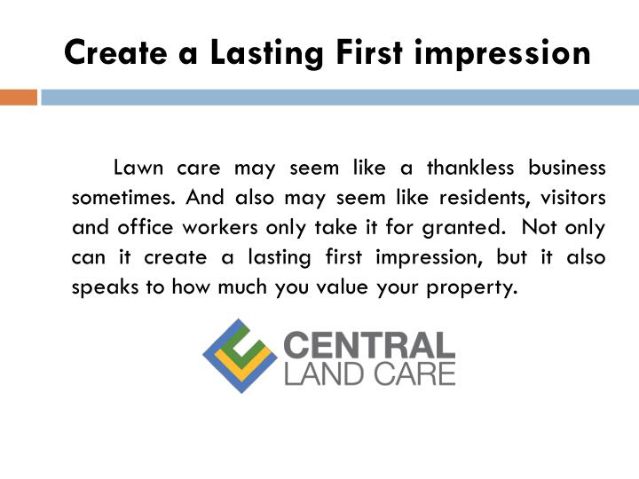 C reate a lasting first impression