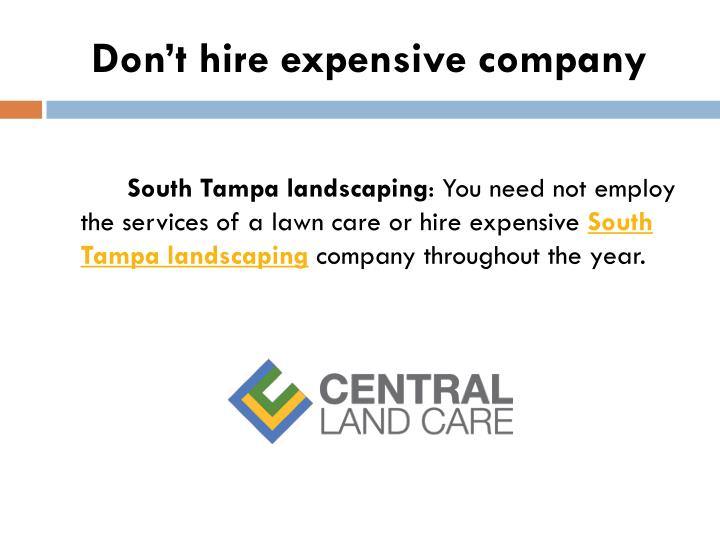 Don't hire expensive company