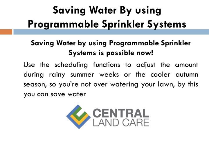 Saving Water By using Programmable Sprinkler Systems