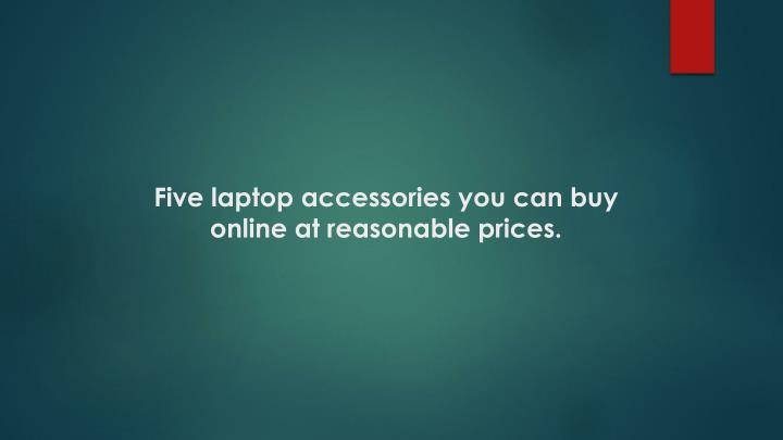 Five laptop accessories you can buy