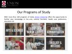 our programs of study1