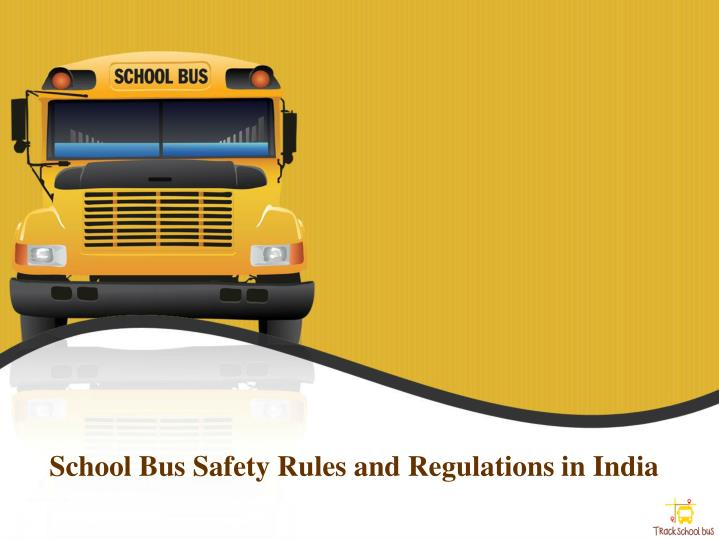 School Bus Safety Rules and Regulations in India