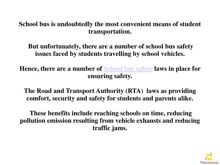 School bus is undoubtedly the most convenient means of student transportation.