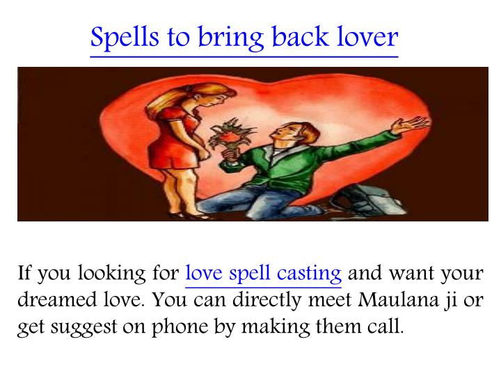 Spells to bring back lover
