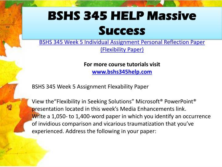 BSHS 345 HELP Massive Success