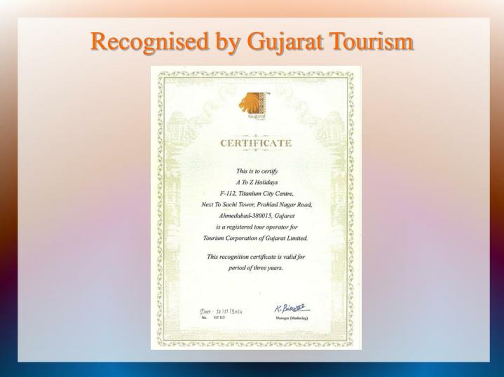 Recognised by Gujarat Tourism
