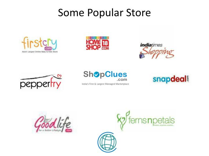 Some Popular Store