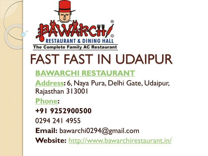 Fast fast in udaipur