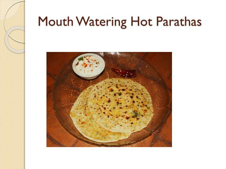 Mouth watering hot parathas