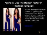 parineeti ups the oomph factor in this blue jumpsuit