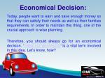 economical decision