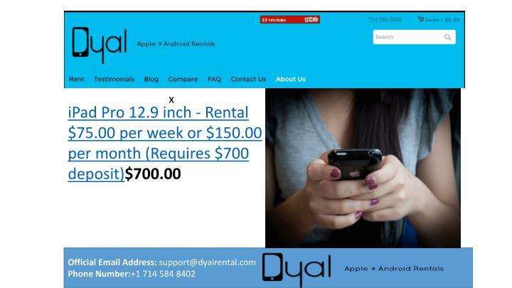 IPad Pro 12.9 inch - Rental $75.00 per week or $150.00 per month (Requires $700 deposit)
