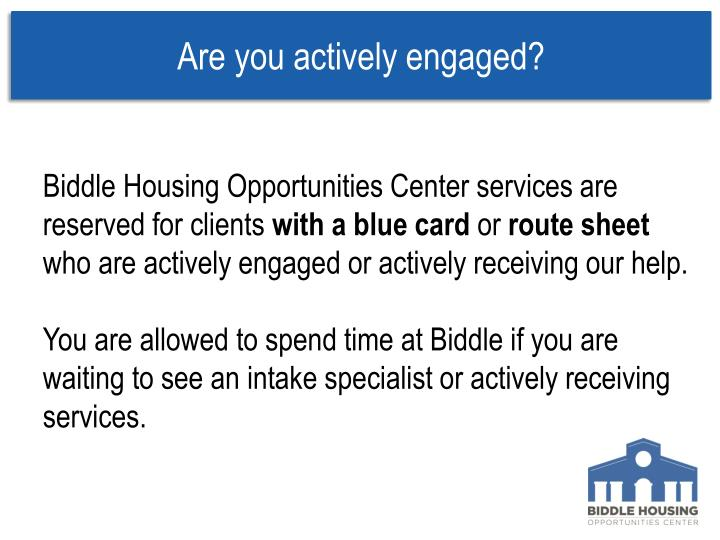 Are you actively engaged?