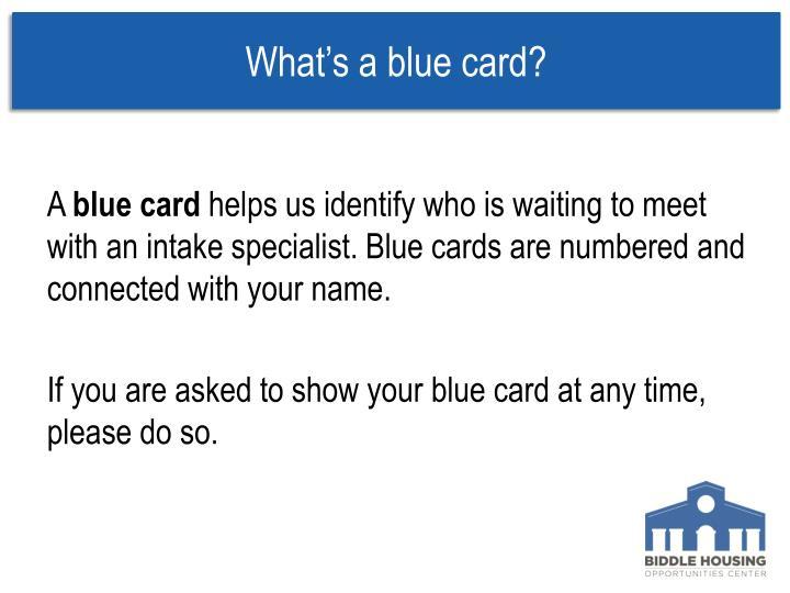 What's a blue card?