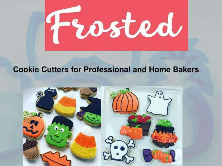 Cookie Cutters for Professional and Home Bakers