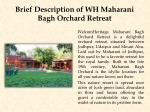 brief description of wh maharani bagh orchard retreat