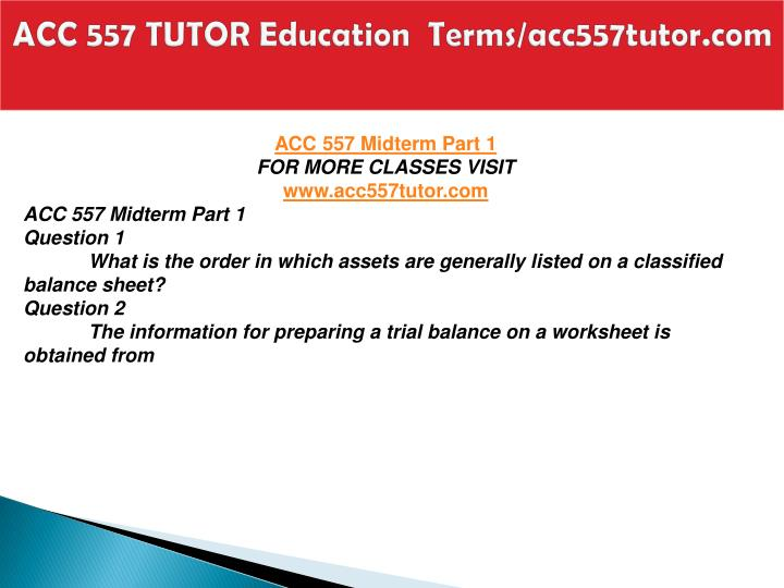 Acc 557 tutor education terms acc557tutor com2