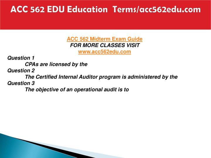 Acc 562 edu education terms acc562edu com2