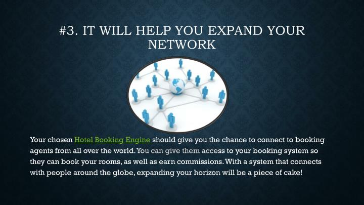 #3. It will help you expand your network