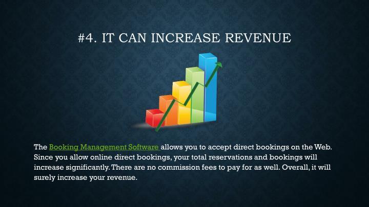 #4. It can increase revenue