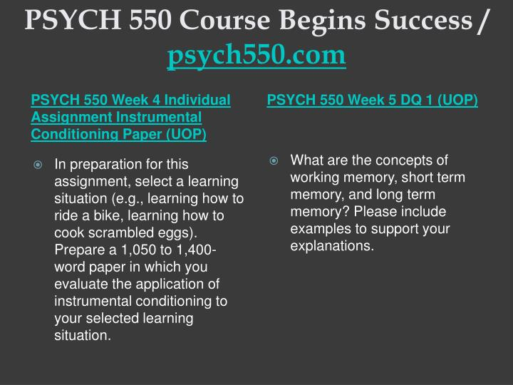 PSYCH 550 Course Begins Success /