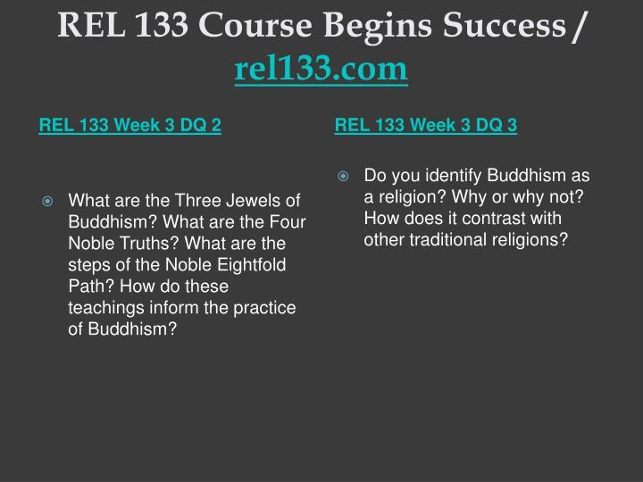 REL 133 Course Begins Success /