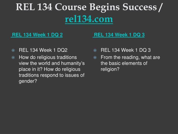 Rel 134 course begins success rel134 com2
