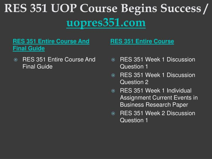 Res 351 uop course begins success uopres351 com1