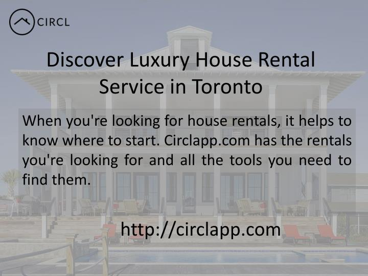 Discover luxury house rental service in toronto