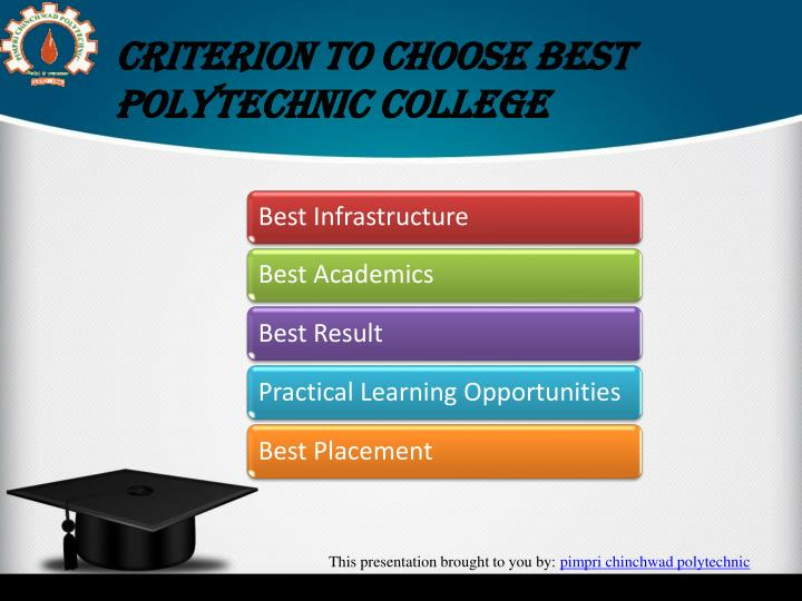 Criterion to choose Best Polytechnic College