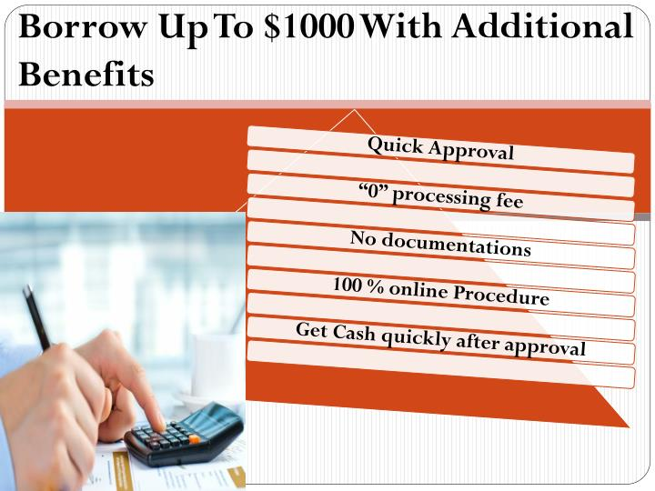 Borrow Up To $1000 With Additional