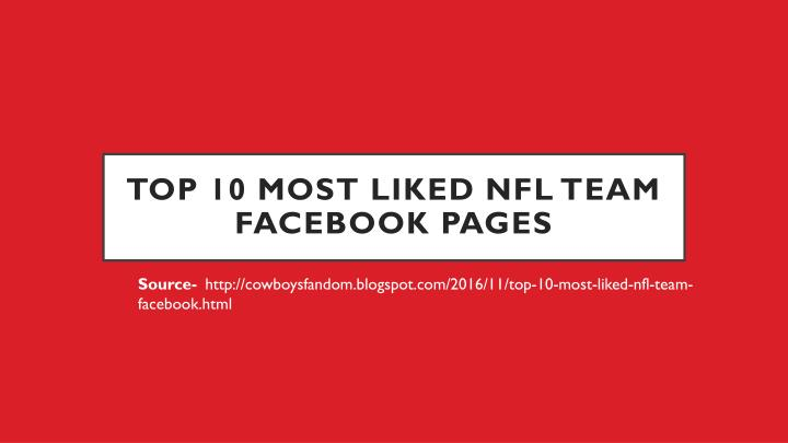 top 10 most liked nfl team facebook pages n.