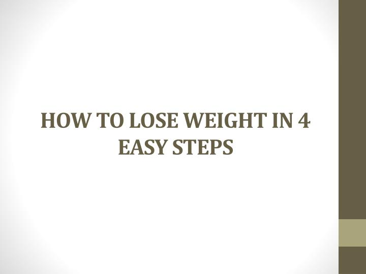 how to lose weight in 4 easy steps n.