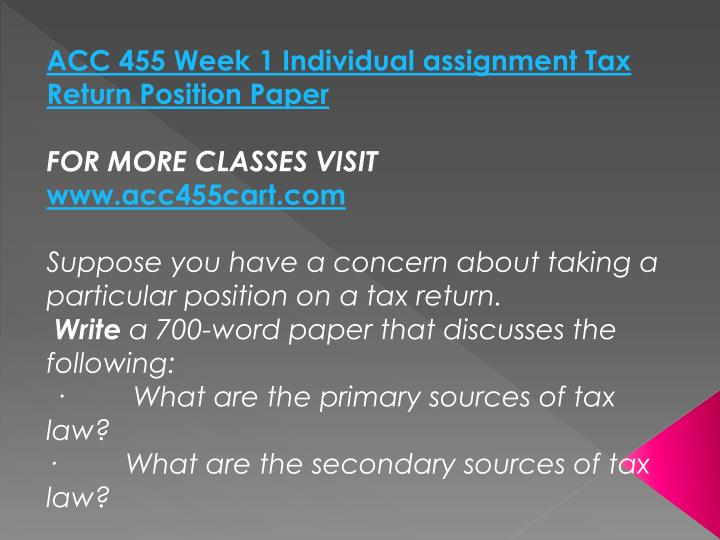 ACC 455 Week 1 Individual assignment Tax Return Position Paper