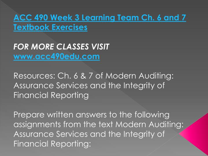 ACC 490 Week 3 Learning Team Ch. 6 and 7 Textbook Exercises