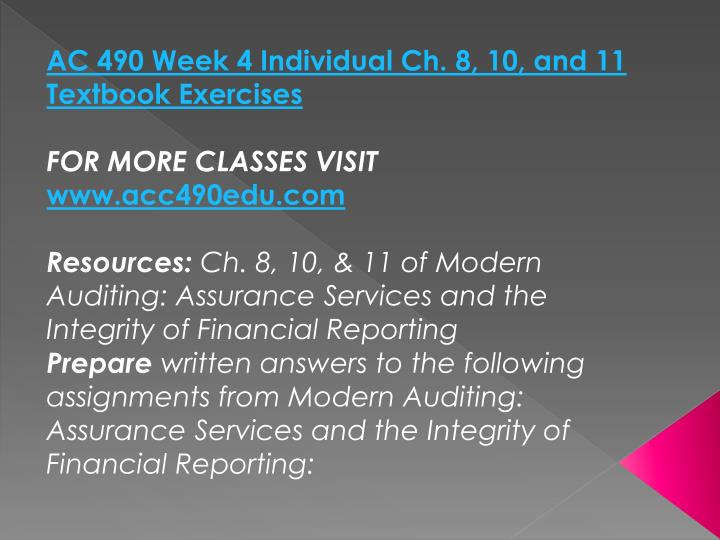 AC 490 Week 4 Individual Ch. 8, 10, and 11 Textbook Exercises