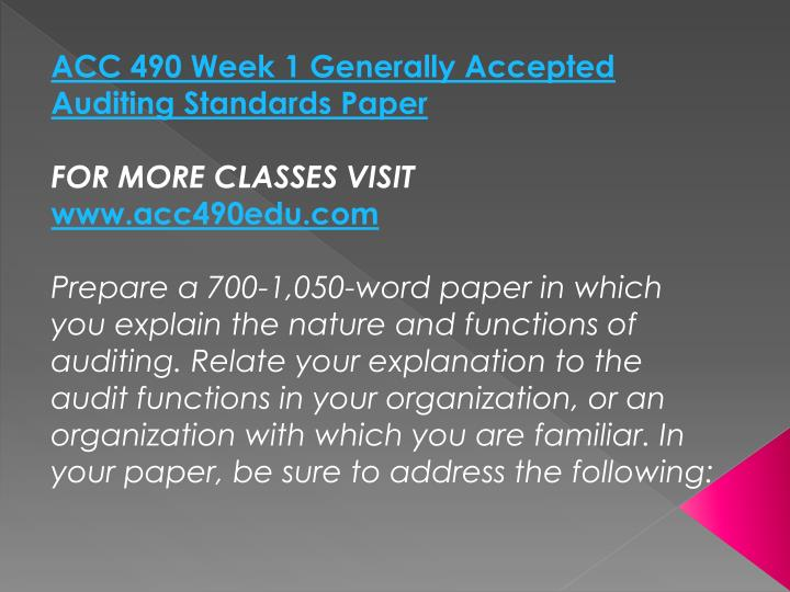 ACC 490 Week 1 Generally Accepted Auditing Standards Paper