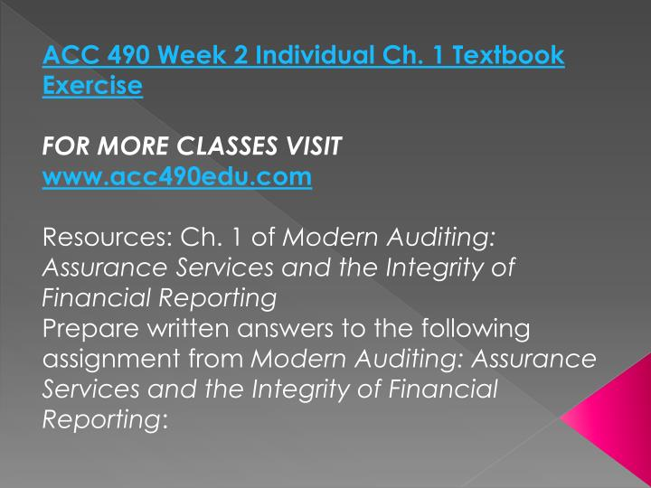 ACC 490 Week 2 Individual Ch. 1 Textbook Exercise