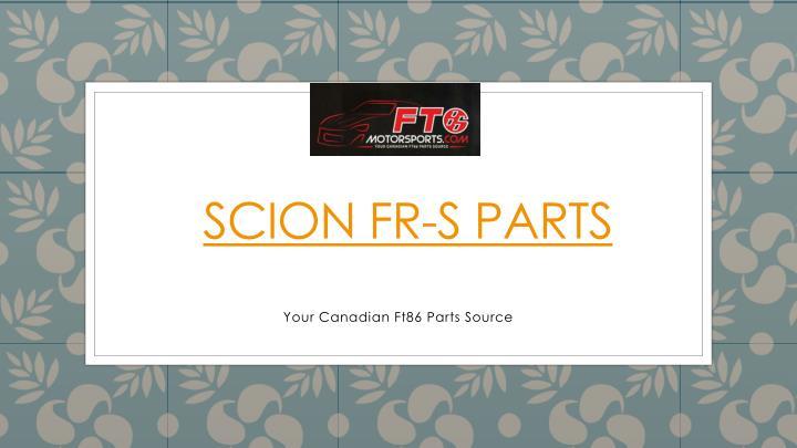 Scion FR-S Parts