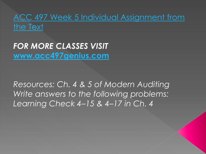 ACC 497 Week 5 Individual Assignment from the Text