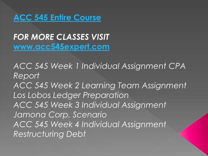 ACC 545 Entire Course
