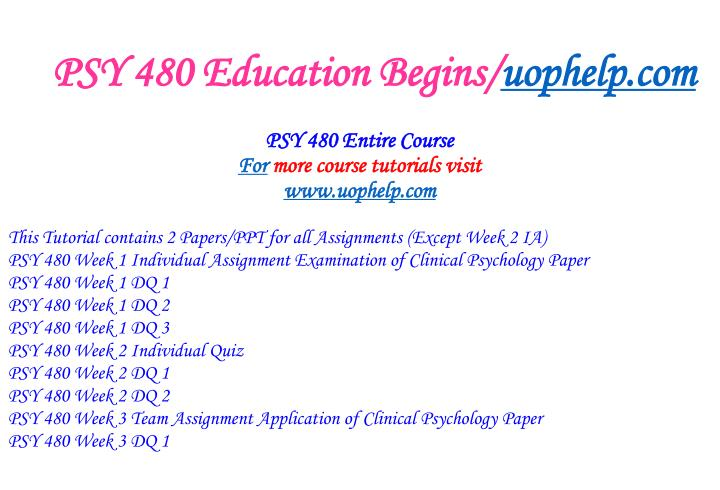 Psy 480 education begins uophelp com1